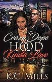 Free eBook - That Crazy  Dope  Hood Kinda Love