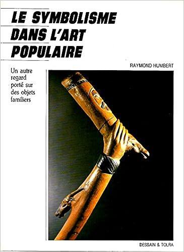 Download Le symbolisme dans l'art populaire pdf, epub
