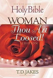 Woman thou art loosed nkjv amazon t d jakes 0020049002155 holy bible new king james version woman thou art loosed bible nkjv fandeluxe Choice Image