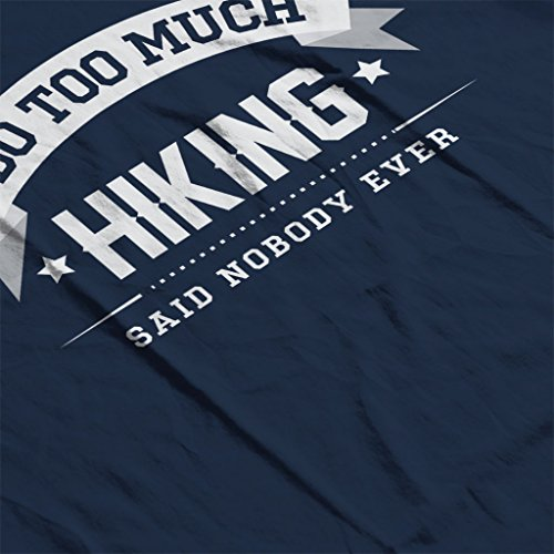 Much I Do Navy Ever Nobody Said Blue Sweatshirt Women's Too Hiking wOAEgrWqOx