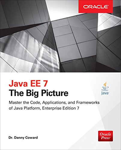 Download Java EE 7: The Big Picture: The Big Picture Pdf