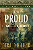 img - for Fire and Steel, Volume 4: The Proud Shall Stumble book / textbook / text book