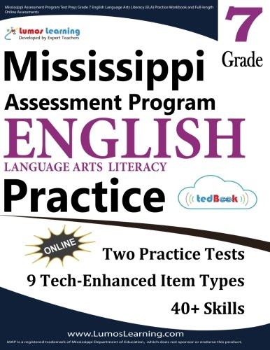 Mississippi Assessment Program Test Prep: Grade 7 English Language Arts Literacy (ELA) Practice Workbook and Full-length Online Assessments: MAP Study Guide pdf epub