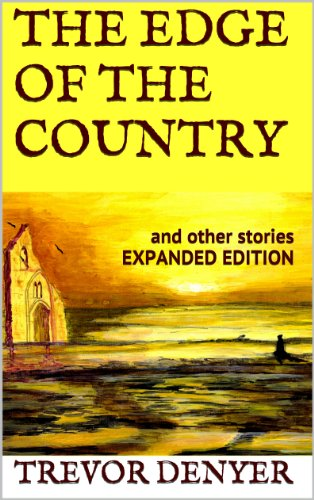 THE EDGE OF THE COUNTRY and other stories Expanded Edition