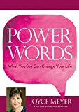 Power Words: What You Say Can Change Your Life