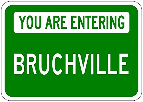 You Are Entering BRUCHVILLE - Personalized BRUCH Last Name Aluminum City Sign - 10 x 14 Inches