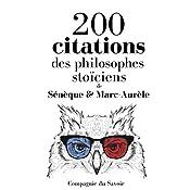 200 citations des philosophes stoïciens (Comprendre la philosophie) | Sénèque, Marc-Aurèle