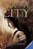 Mystic City, Band 2: Tage des Verrats