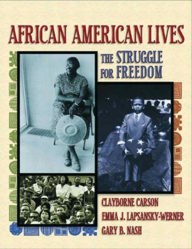 Download By Clayborne Carson - African American Lives: The Struggle for Freedom: 1st (first) Edition pdf
