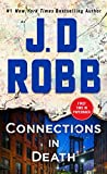 Book cover from Connections in Death: An Eve Dallas Novel (In Death, Book 48) by J. D. Robb