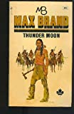 Thunder Moon, Max Brand, 0671415670