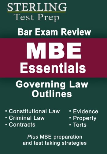 Sterling Bar Exam Review MBE Essentials: Governing Law Outlines (Sterling Test Prep)