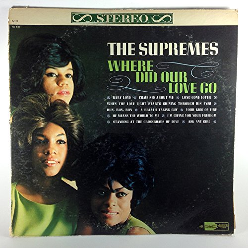 The Supremes Where Did our Love Go original 1964 LP