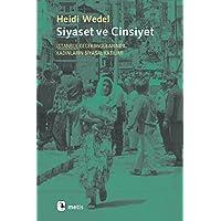 Siyaset ve Cinsiyet İstanbul Gecekondularında Kadınların Siyasal Katılımı