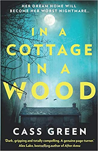 In A Cottage In A Wood Amazoncouk Cass Green 9780008248956 Books