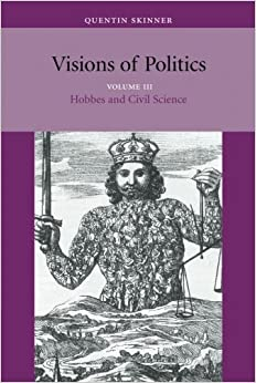 Hobbes and Civil Science (Visions of Politics)