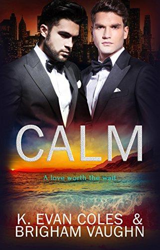 Calm by K. Evan Coles and Brigham Vaughn | amazon.com