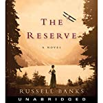 The Reserve | Russell Banks