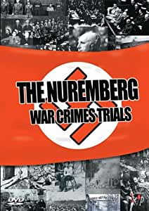 The Nuremberg War Crimes Trial