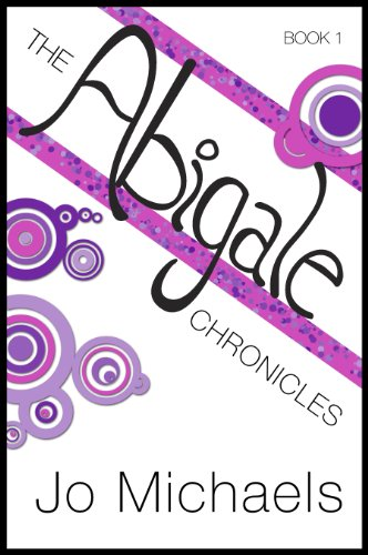 The Abigale Chronicles - Book One