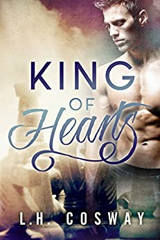 King of Hearts (Hearts Series Book 3) by [Cosway, L.H.]
