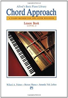 Alfred's Basic Piano Library Chord Approach: A Piano