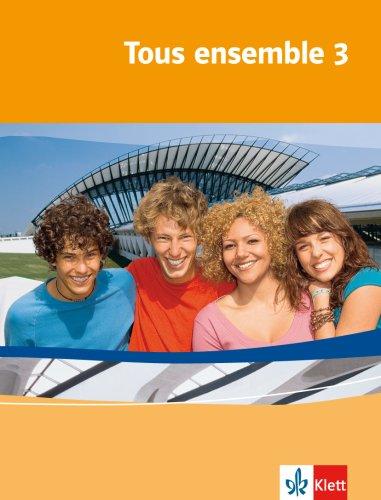 Tous ensemble / Ausgabe ab 2004: Tous ensemble / Schülerbuch: Ausgabe ab 2004