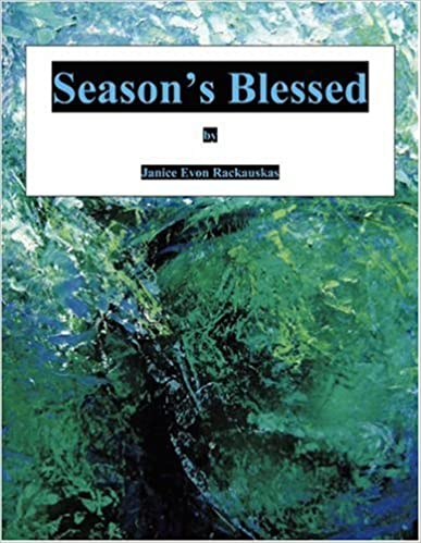 Book Season's Blessed by Janice Evon Rackauskas (2009-06-26)