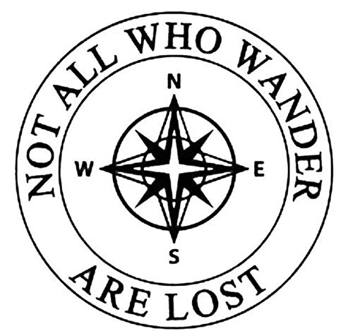 Not All Who Wander are Lost Compass 3.5