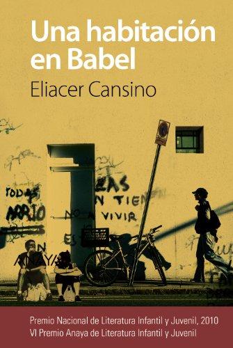 Una Habitación En Babel / A Room In Babel (Spanish Edition)