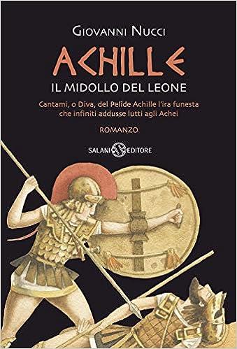 Achille: Il midollo del leone