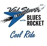 Val Starr and the Blues Rocket; Cool Ride