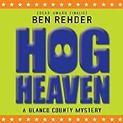Hog Heaven: Blanco County Mysteries, Book 7 | Ben Rehder