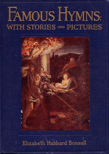 Famous hymns: With stories and pictures