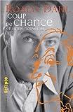 """Afficher """"Coup de chance"""""""