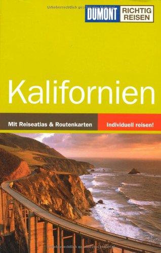 Kalifornien Broschiert – Januar 2010 Manfred Braunger DuMont Reiseverlag 3770176650 Kunstreiseführer