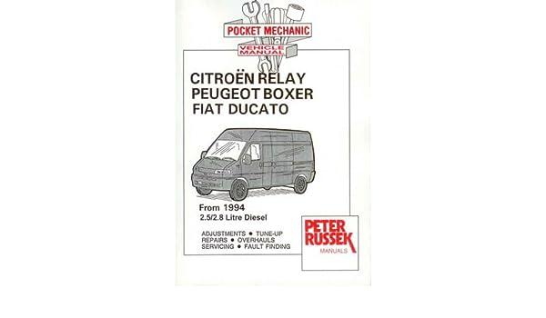 Citroen Relay Diesel Model, to 2001, 2.8 Hdi Turbodiesel: Amazon.es: Peter Russek: Libros en idiomas extranjeros