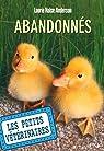 Les petits vétérinaires, tome 16 : Abandonnés par Halse Anderson