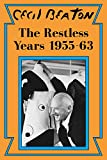 #8: The Restless Years: 1955-63 (Cecil Beaton's Diaries Book 5)