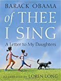 Book cover from Of Thee I Sing: A Letter to My Daughtersby Barack Obama