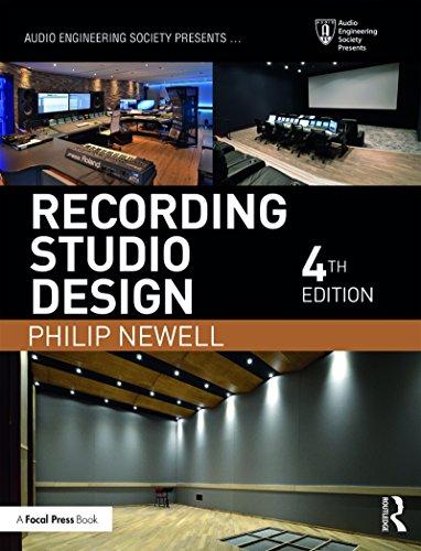 Recording Studio Design (Audio Engineering Society Presents) (Philips Studio)