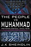 The People Vs Muhammad - Psychological Analysis (Paperback)
