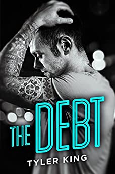 The Debt by [King, Tyler]