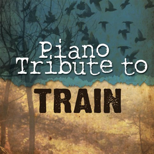 Train Piano Tribute