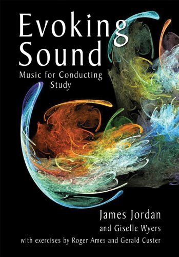 Music for Conducting Study: A Companion to Evoking Sound: Fundumentals of Choral Conducting/G7359A