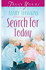 Search For Today (Book 3) (Truly Yours Digital Editions 202) Kindle Edition