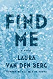 Image of Find Me: A Novel