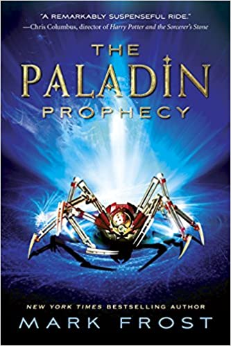 Amazon com: The Paladin Prophecy: Book 1 (9780375871061): Mark Frost