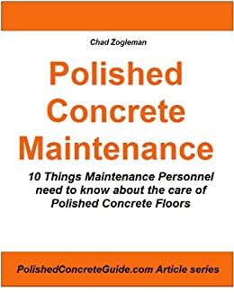 Polished concrete maintenance 10 things maintenance for Polished concrete maintenance