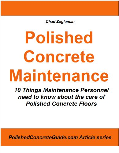 Polished Concrete Maintenance - 10 Things Maintenance Personnel need to know about the care of Polished Concrete Floors